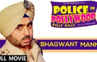 Police In Pollywood | Bhagwant Mann | Punjabi Full HD Movies 2017.