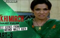 """Tikhi Mirch"" 