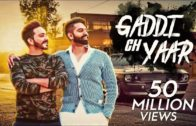 Gaddi Ch Yaar  | Kamal Khaira Feat. Parmish Verma | Punjabi Songs HD Video 2018.