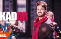 Kadar (Lyrical Video) | Mankirt Aulakh | New Punjabi Song 2017.