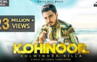 Kohinoor | Kulwinder Billa | Sukh Sanghera | Punjabi Songs HD Video 2018.