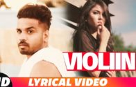 (Lyrical Video) Violiin | Arshhh feat Roach Killa | Jaani | B Praak | Punjabi Song 2018.