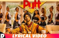 Putt Jatt Da (Lyrical Video) | Diljit Dosanjh | New Punjabi Songs 2018.
