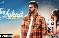 Teri Aakad – Prabh Gill | Punjabi Songs HD Video 2018.