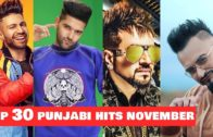 TOP 30 PUNJABI HITS SONGS | NOVEMBER 2018 | Latest Punjabi Songs 2018.