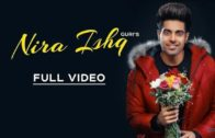 Guri – NIRA ISHQ | New Punjabi songs 2018