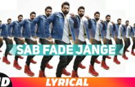 Sab Fade Jange (Lyrical Video) | Parmish Verma | Video | New Punjabi Songs 2018.